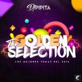 Dj Pipita Yearmix 2016 - The Golden Selection