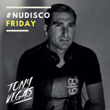 Tony  Vegas - Nu Disco Friday #92 (Best Of Tropical Nu Disco)