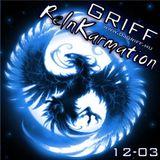 Griff - ReInKarmation 12-03