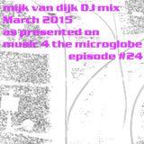 Mijk van Dijk DJ Mix March 2015