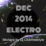 mixtape electro dec by dj clubfreestyle