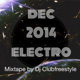 mixtape electro dec by dj clubfreestyle