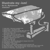 DJ A. Myllykoski - Ilustrate My -Ism!