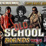 DJ Creme - Old School Blends Vol. 6