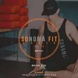 Sonoma Fit Radio Mix #8 W/ DJ CAL