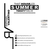 Raphael Valentino - That.House.CD // Summer TwentyTwelve