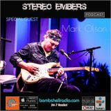 Stereo Embers The Podcast 002 w/ Mark Olson