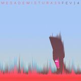 Mesa de Mistura #39 (Fev 2014)