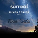Surreal Mixes Series pres. Filter Cutz / Podcast 03.