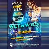 DJ Eddie G Live From Insomnia Afterhours - Wet N Wild 9-5-14