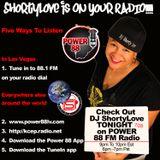 DJ ShortyLove - Power 88 FM Radio Show #1