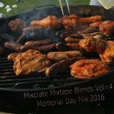Mixcrate Mixtape Blends Vol # 4 Memorial Day 2016 (Clean)