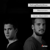 Macromism - dj set - March 2015