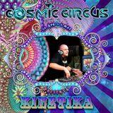 KINETIKA SET - COSMIC CIRCUS 2016