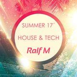 House & Tech (Summer 2017)