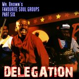 Mr. Brown's Favourite Soul Groups Part 6
