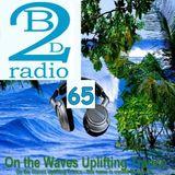 UPLIFTING TRANCE - Dj Vero R - Beats2Dance Radio - On the Waves Uplifting Trance 65