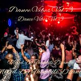 Fire Tunes Presents - Dance Vibes Vol. 3 Mixed By Thembile Dzanibe