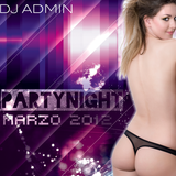 Party Night Marzo 2012