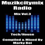 Marky Boi - Muzikcitymix Radio - Mix Vol.3