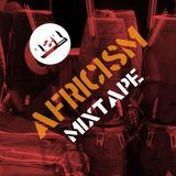 121 CREATIVES PRESENTS THE 'AFRICISM' MIXTAPE
