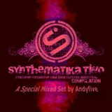 Synthematika Two 2011 Mix - Set One