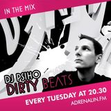 DJ PsiHo - Dirty Beats Show #01