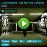 Dave Rubino - Let me help U a Beat #002