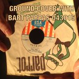 GROUND COVER WITH BART PAPPAS 043015