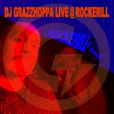 DJ GRAZZHOPPA LIVE @ ROCKERILL CHARLEROI