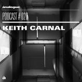 Analogue Podcast #028 | KEITH CARNAL