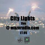 City lights  live @ mazeradio.com 27.5