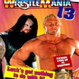 WrestleMania 13: Undertaker and Sid vs. Boredom