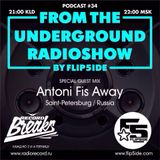 FLIP5IDE - From The Underground Radioshow podcast #034 with Antoni Fis Away
