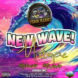 NEW WAVE X MIXTAPE @DJREMIXKID @DJ_JAYJAY