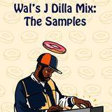 Wal's Dilla: The Samples