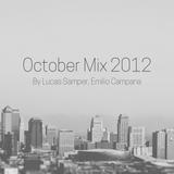 October Mix By Emilio Campana, Lucas Samper