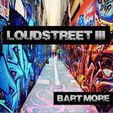 Loudstreet III