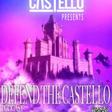 Defend The Castello Podcast Episode 2
