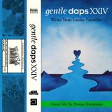 Gentle Daps XXIV: Guest Mix by Deejay Greenman