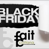 Fait Cottana - Black Friday