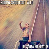 Soopa Shoutout #10