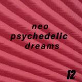 Neo Psychedelic Dreams 12