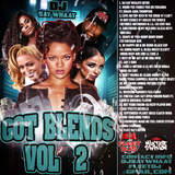 DJ SAY WHAAT!! GOT BLENDS VOL. 2 MIXTAPEHEAT.NET FLEETDJS.COM