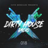 Dirty House Radio #018