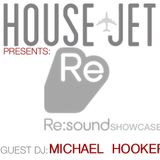HOUSE JET PRESENTS: Re:sound SHOWCASE: MICHAEL HOOKER