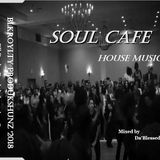 Soul Cafe... House Music