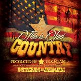 This is Jani Country | Mixed by Jason Jani