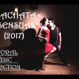 Bachata Mix 2017|Bachata Sensual Vol.1|Bachata Romantica Mix|Mayoral Music Selection