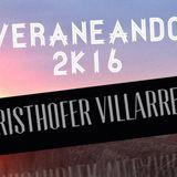 Veraneando 2k16 @CristhoferVillarreyes (PlayaMix) #1